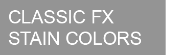 Classic FX Stain Colors